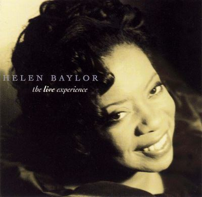 Helen Baylor The Live Experience Helen Baylor Songs Reviews