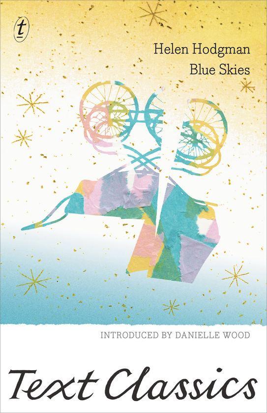 Helen Hodgman Text Publishing Blue Skies Text Classics book by Helen Hodgman