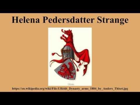 Helena Pedersdatter Strange Helena Pedersdatter Strange on Wikinow News Videos Facts