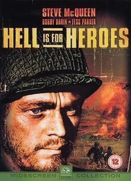 Hell Is for Heroes (film) Hell Is for Heroes film Wikipedia