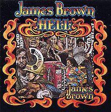 Hell (James Brown album) httpsuploadwikimediaorgwikipediaenthumb9