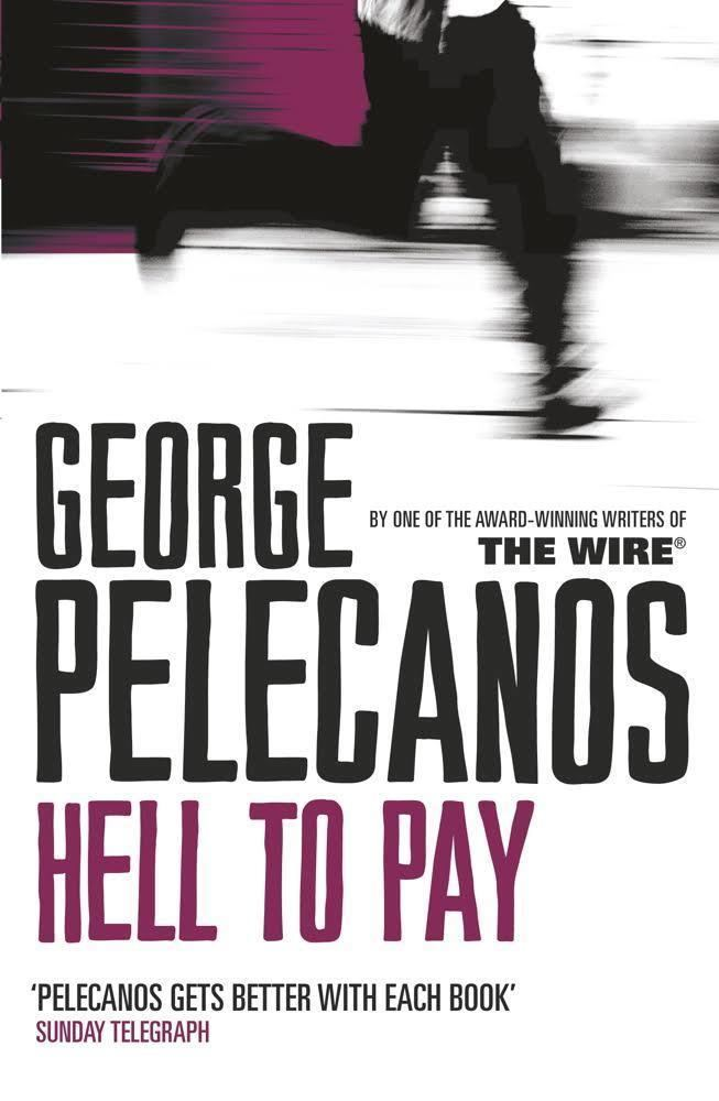Hell to Pay (novel) t0gstaticcomimagesqtbnANd9GcRJDBr6yZu2KtbcrP