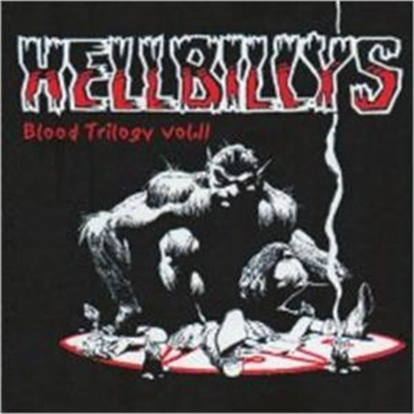 Hellbillys Hellbillys quotBlood Trilogy Vol23939