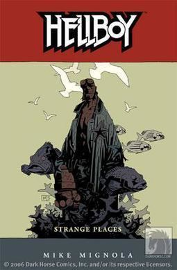 Hellboy: Strange Places Hellboy Strange Places Wikipedia