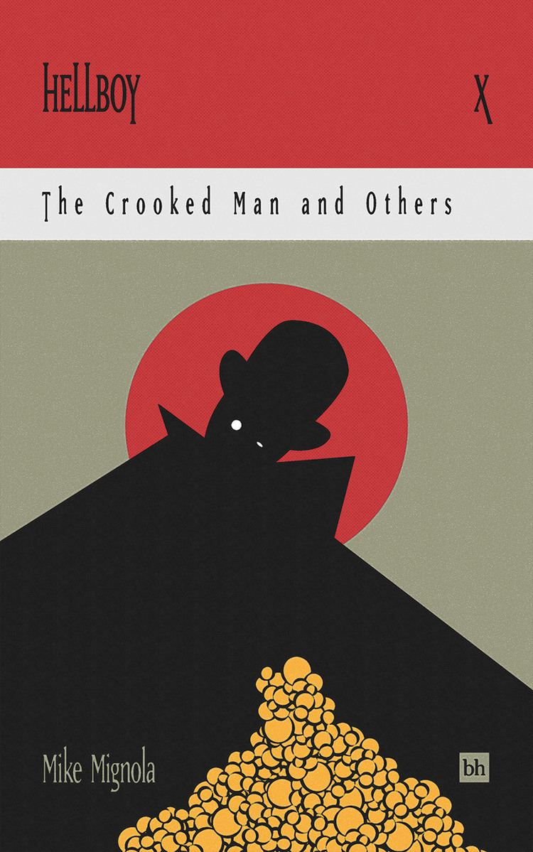 Hellboy: The Crooked Man and Others Hellboy The Crooked Man and Others by Mike Mignola Book Reviews