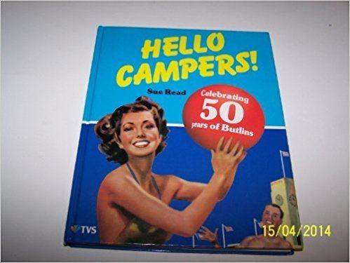 Hello Campers Hello Campers Celebrating 50 years of Butlins Amazoncouk Sue
