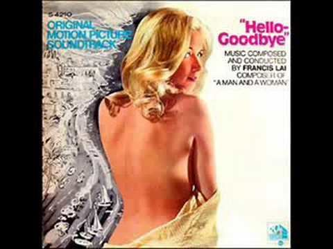 Hello-Goodbye (1970 film) Francis Lai HelloGoodbye VocalGenevieve Gilles YouTube