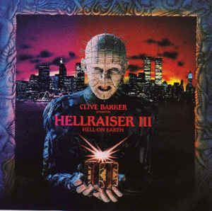 Hellraiser III: Hell on Earth Various Hellraiser III Hell On Earth Movie Soundtrack CD at Discogs