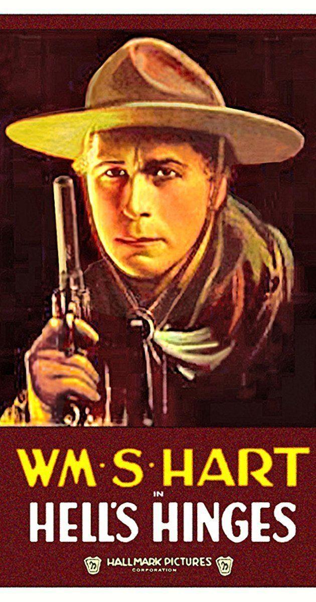 Hell's Hinges Hells Hinges 1916 IMDb