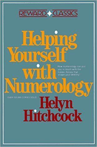 Helyn Hitchcock Helping Yourself With Numerology Helyn Hitchcock 9780133867565
