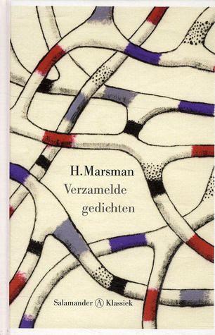 Hendrik Marsman Verzamelde gedichten by Hendrik Marsman