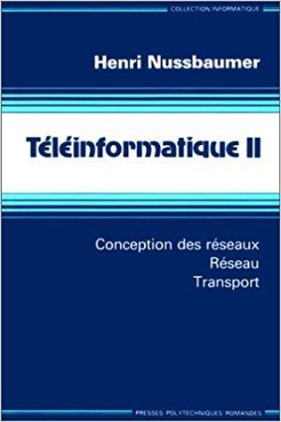 Henri Nussbaumer Teleinformatique 2 French Edition Henri Nussbaumer 9782880741457