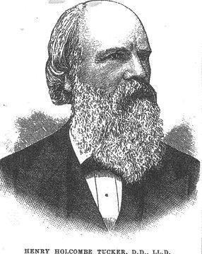 Henry Holcombe Tucker Henry Holcombe Tucker D D LL D The Baptist Encyclopedia 1881