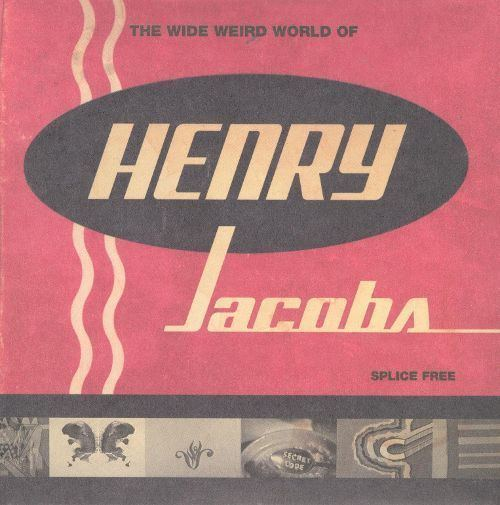 Henry Jacobs The Wide Weird World of Henry JacobsThe Fine Art of Goofing Off CD