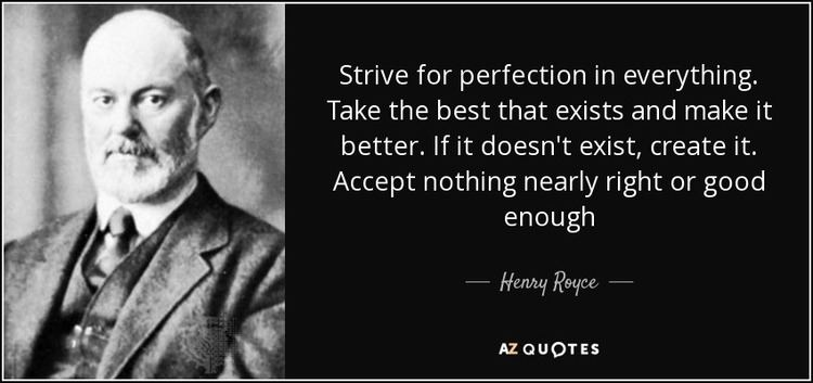 Henry Royce TOP 7 QUOTES BY HENRY ROYCE AZ Quotes