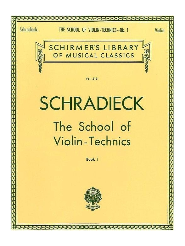 Henry Schradieck Henry Schradieck School Of Violin Technics Book 1