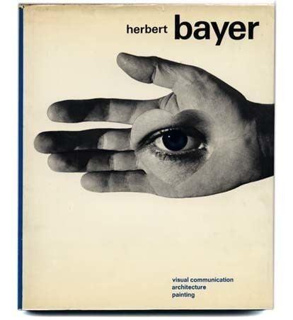 Herbert Bayer Herbert Bayers Monograph Visual Communication Architecture