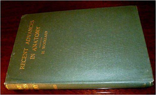 Herbert Henry Woollard Recent Advances in Anatomy Herbert Henry Woollard Amazoncom Books