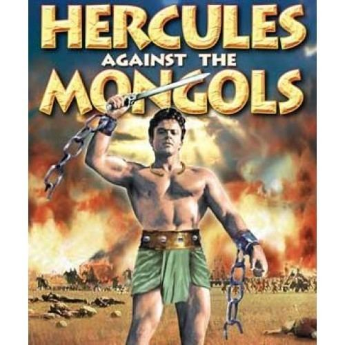 Hercules Against the Mongols Hercules Against the Mongols 1963