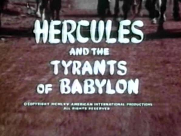 Hercules and the Tyrants of Babylon Hercules and the Tyrants of Babylon Old Time Movies and Radio