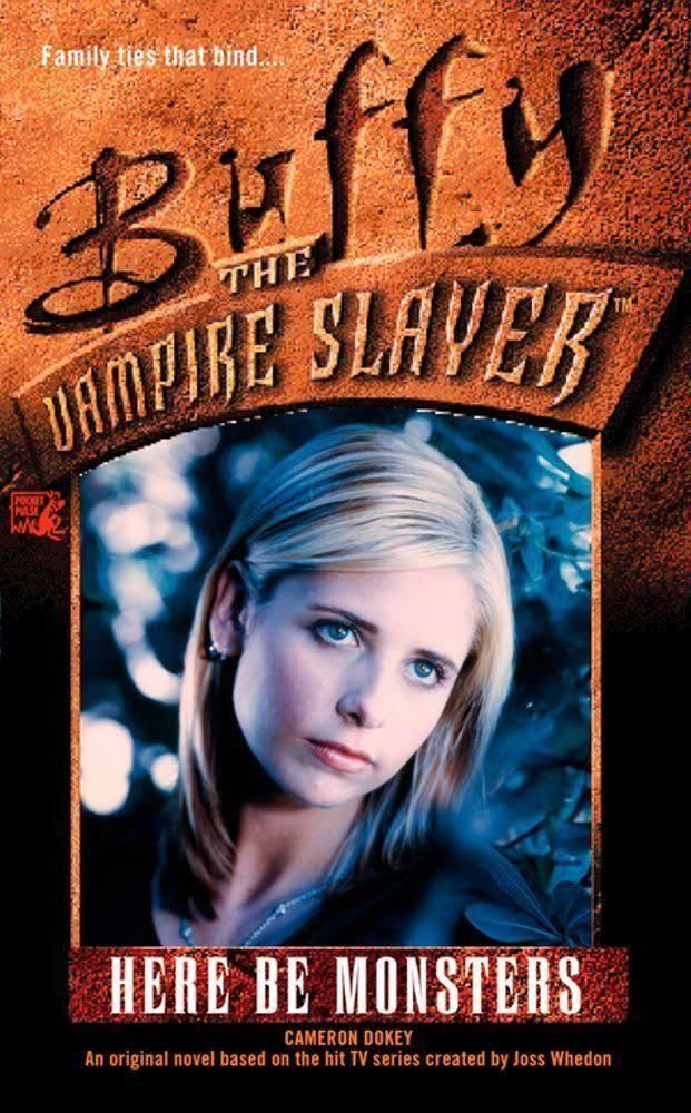 Here Be Monsters (Buffy novel) t1gstaticcomimagesqtbnANd9GcT5uSgYZm3ABkUig