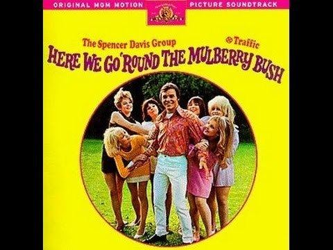 Here We Go Round the Mulberry Bush (film) Here We Go Round The Mulberry Bush 1968 Full Movie British