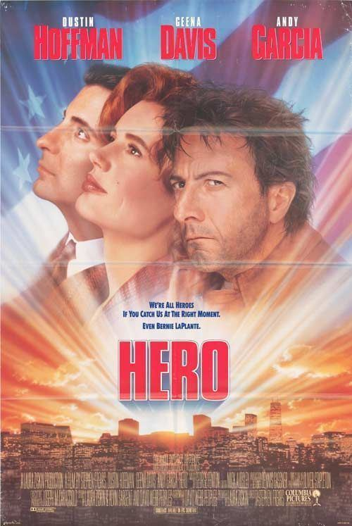 Hero (1992 film) Hero Movie Poster 1 of 3 IMP Awards