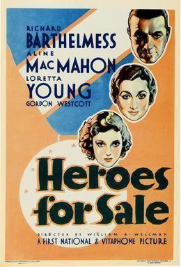 Heroes for Sale (film) Heroes for Sale film Wikipedia