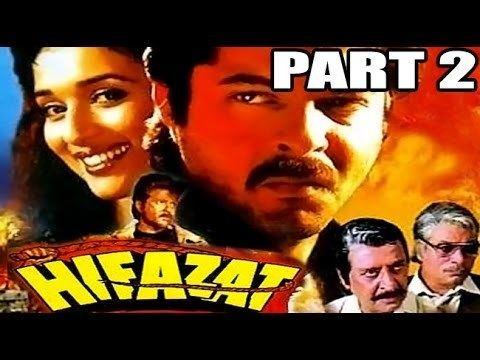 Hifazat Anil Kapoor Madhuri Dixit Hindi Bollywood Movie Part 2