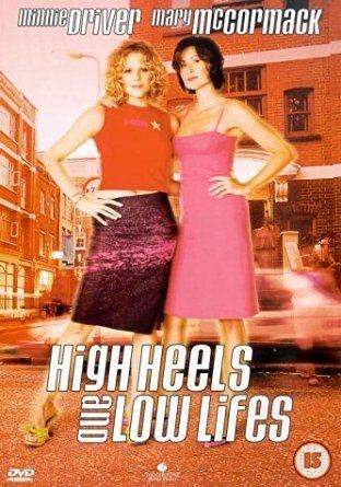 High Heels and Low Lifes High Heels And Low Lifes DVD 2001 Amazoncouk Kevin McNally