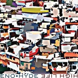 High Life (Eno and Hyde album) cdn3pitchforkcomalbums20766homepagelarge9e0