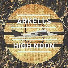 High Noon (Arkells album) httpsuploadwikimediaorgwikipediaenthumba