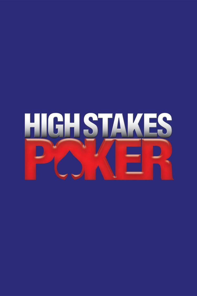 High Stakes Poker wwwgstaticcomtvthumbtvbanners400725p400725
