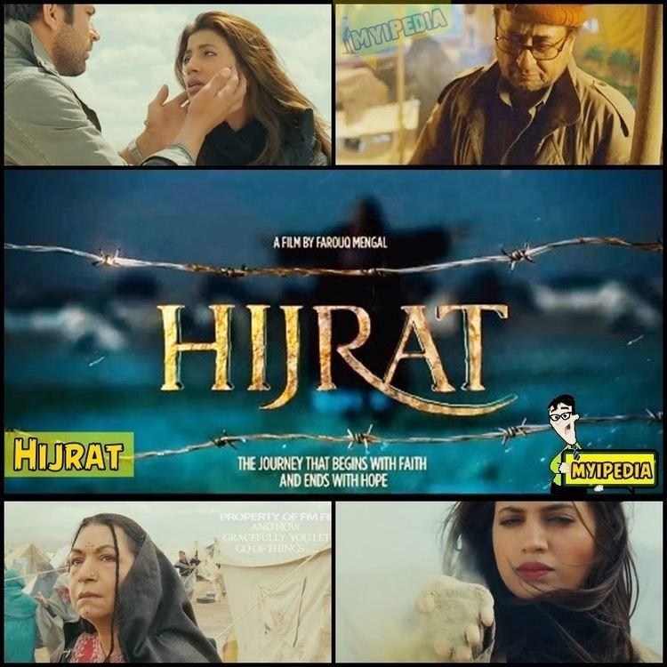 Hijrat (film) Hijrat Journey of Faith A Film by Farooq Mengal Myipedia TVC