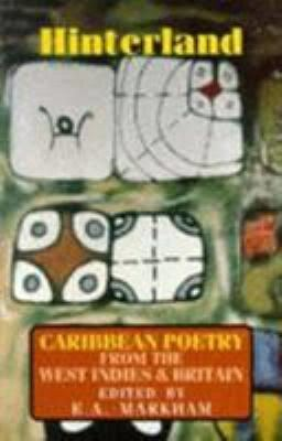 Hinterland: Caribbean Poetry from the West Indies and Britain t2gstaticcomimagesqtbnANd9GcTQNkhHR3gCPBFyHb