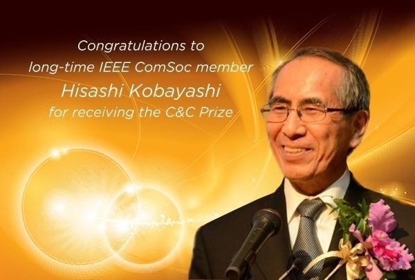 Hisashi Kobayashi Longtime IEEE ComSoc Member Hisashi Kobayashi Receives the C and C