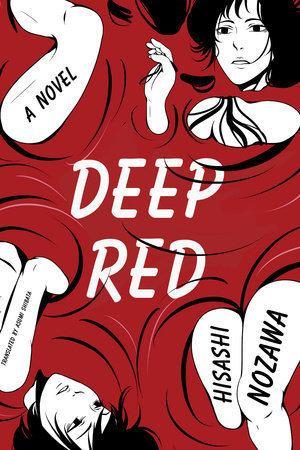 Hisashi Nozawa Deep Red by Hisashi Nozawa PenguinRandomHousecom