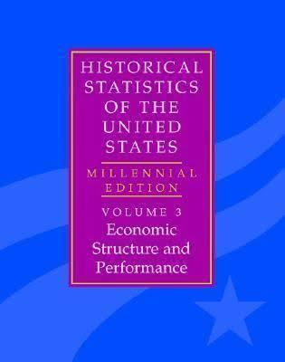 Historical Statistics of the United States t0gstaticcomimagesqtbnANd9GcReEH8aAEcU86S