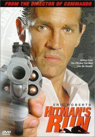 Hitman's Run Amazoncom Hitmans Run Eric Roberts Esteban Powell C Thomas
