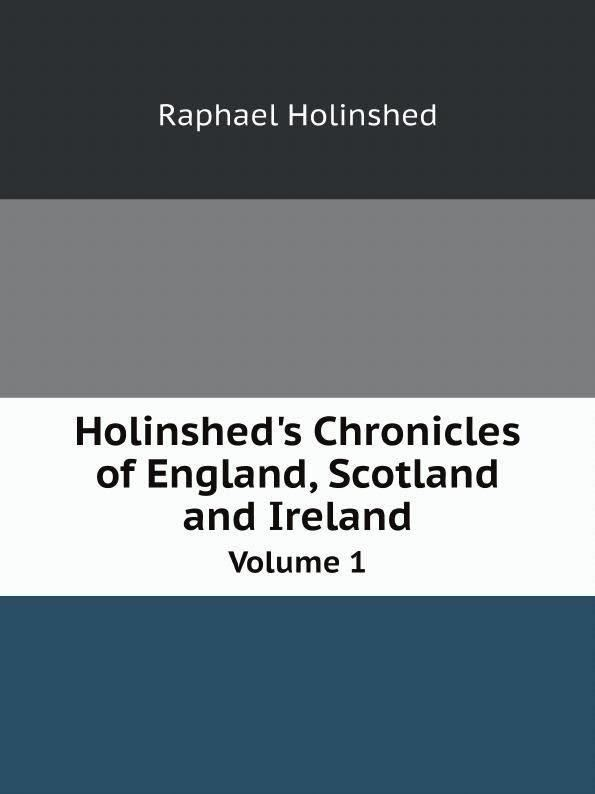 Holinshed's Chronicles t0gstaticcomimagesqtbnANd9GcTWS8PLMk0EE2zpN