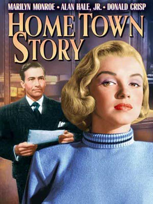 Home Town Story 14 best Hometown Story images on Pinterest Homes Marilyn monroe