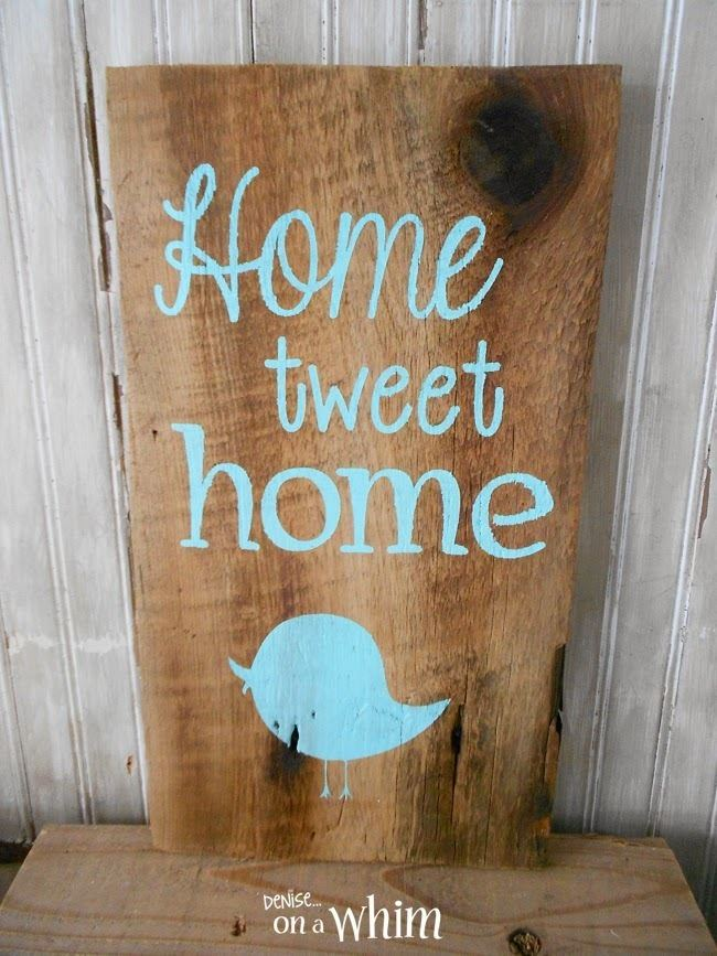 Home Tweet Home deniseon a whim Home Tweet Home Sign