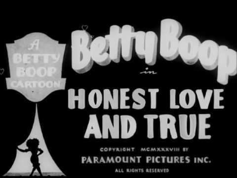 Honest Love and True Betty Boop Honest Love and True 1938 Opening Titles Recreation