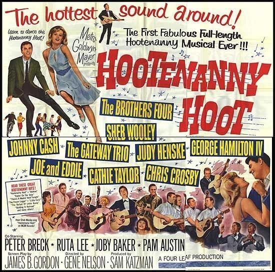 Hootenanny Hoot GONNA PUT ME IN THE MOVIES HOOTENANNY HOOT