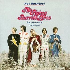 Hot Burritos! The Flying Burrito Brothers Anthology 1969–1972 httpsuploadwikimediaorgwikipediaen553Hot