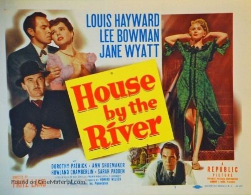 House by the River House by the River 1950