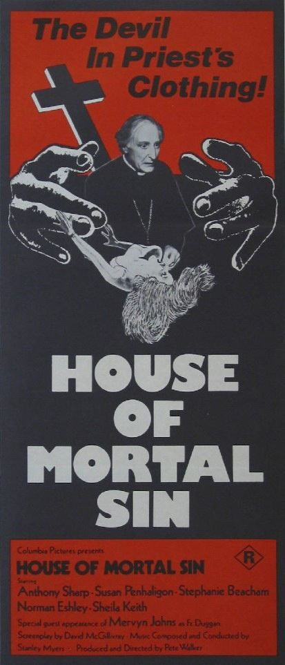 House of Mortal Sin House of Mortal Sin aka The Confessional UK 1975 HORRORPEDIA