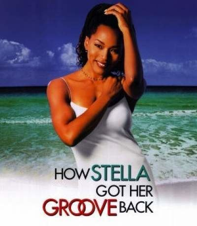 How Stella Got Her Groove Back Dinner and a Movie How Stella Got Her Groove Back The GAIA Health Blog