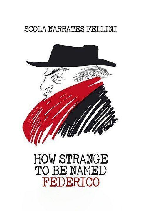 How Strange to Be Named Federico wwwgstaticcomtvthumbmovieposters10193922p10