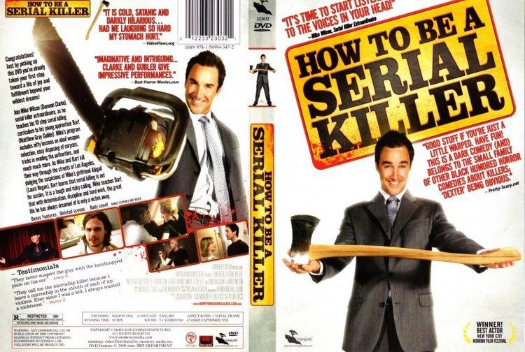 How to Be a Serial Killer How To Be A Serial Killer 2008 Movie DVD Scanned Covers How To
